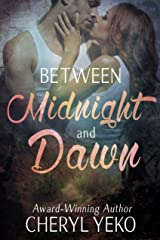 Between Midnight and Dawn Kindle Edition