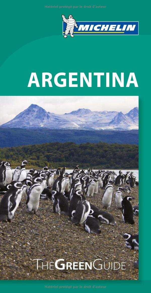 Michelin Green Guide Argentina (Green Guide/Michelin)