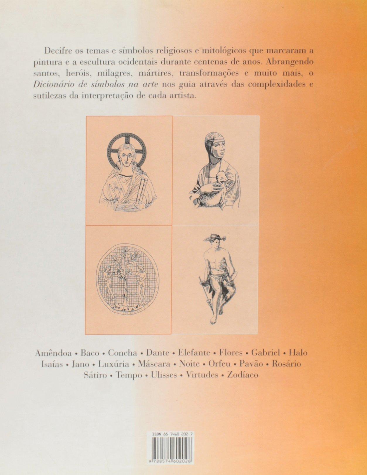 Dicionário de Símbolos na Arte: Sarah Carr-Gomn: 9788574602028: Amazon.com: Books
