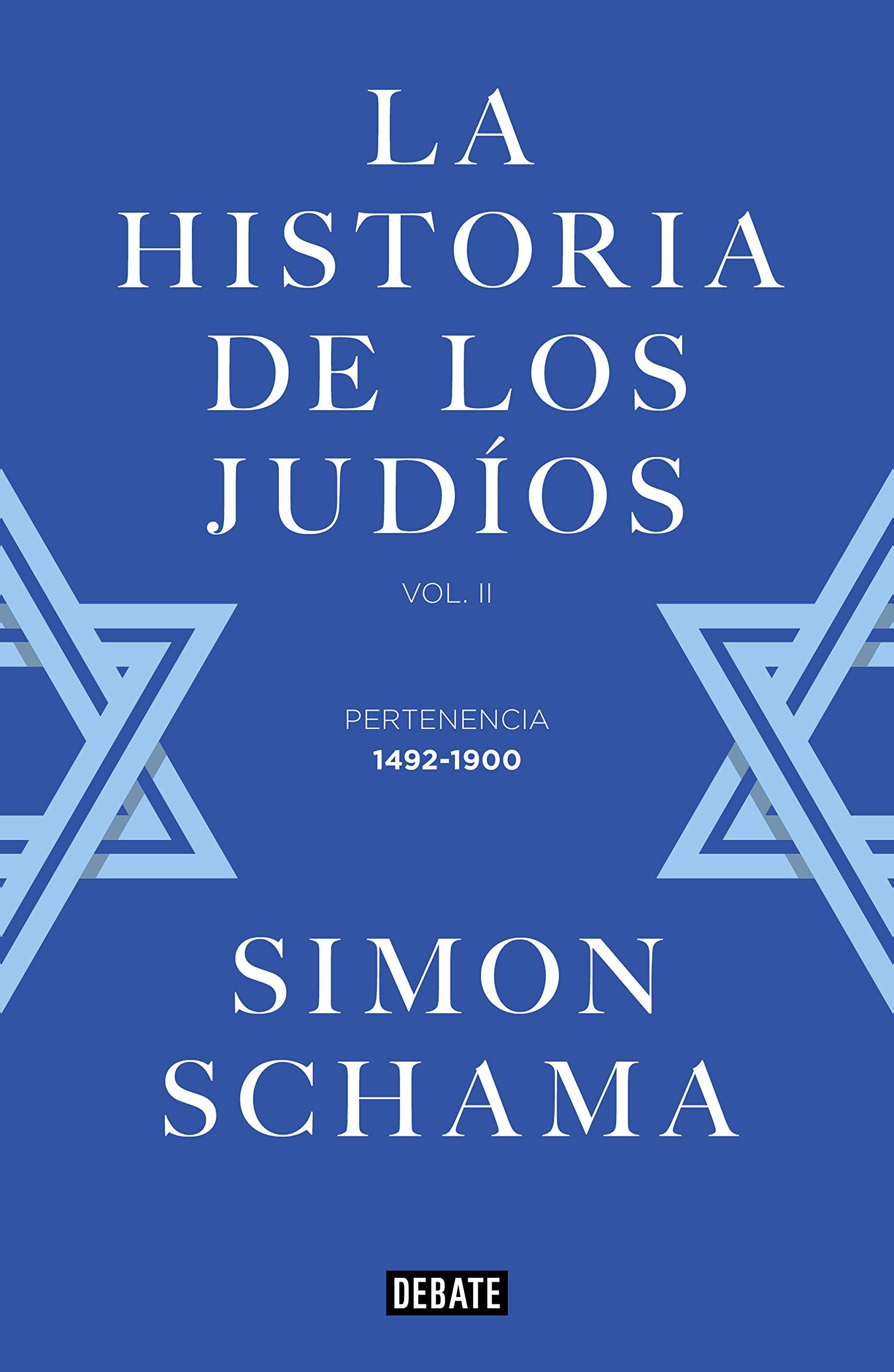 La historia de los judíos: Vol. II - Pertenencia, 1492-1900 ...