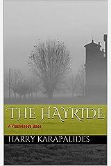 The Hayride: A FlashReads Book Kindle Edition