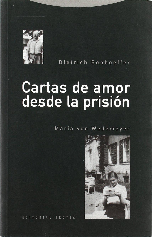 Cartas de Amor Desde La Prision (Spanish Edition): Dietrch ...