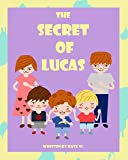 The secret of Lucas (English Edition)