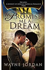 PROMISE ME A DREAM (Decades: A Journey of African American Romance) Paperback