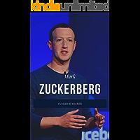 Mark Zuckerberg - O Criador do Facebook (Grandes Empreendedores Livro 3)