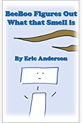 BeeBoo Figures Out What that Smell is Kindle Edition