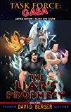 Task Force: Gaea: The Liar's Prophecy