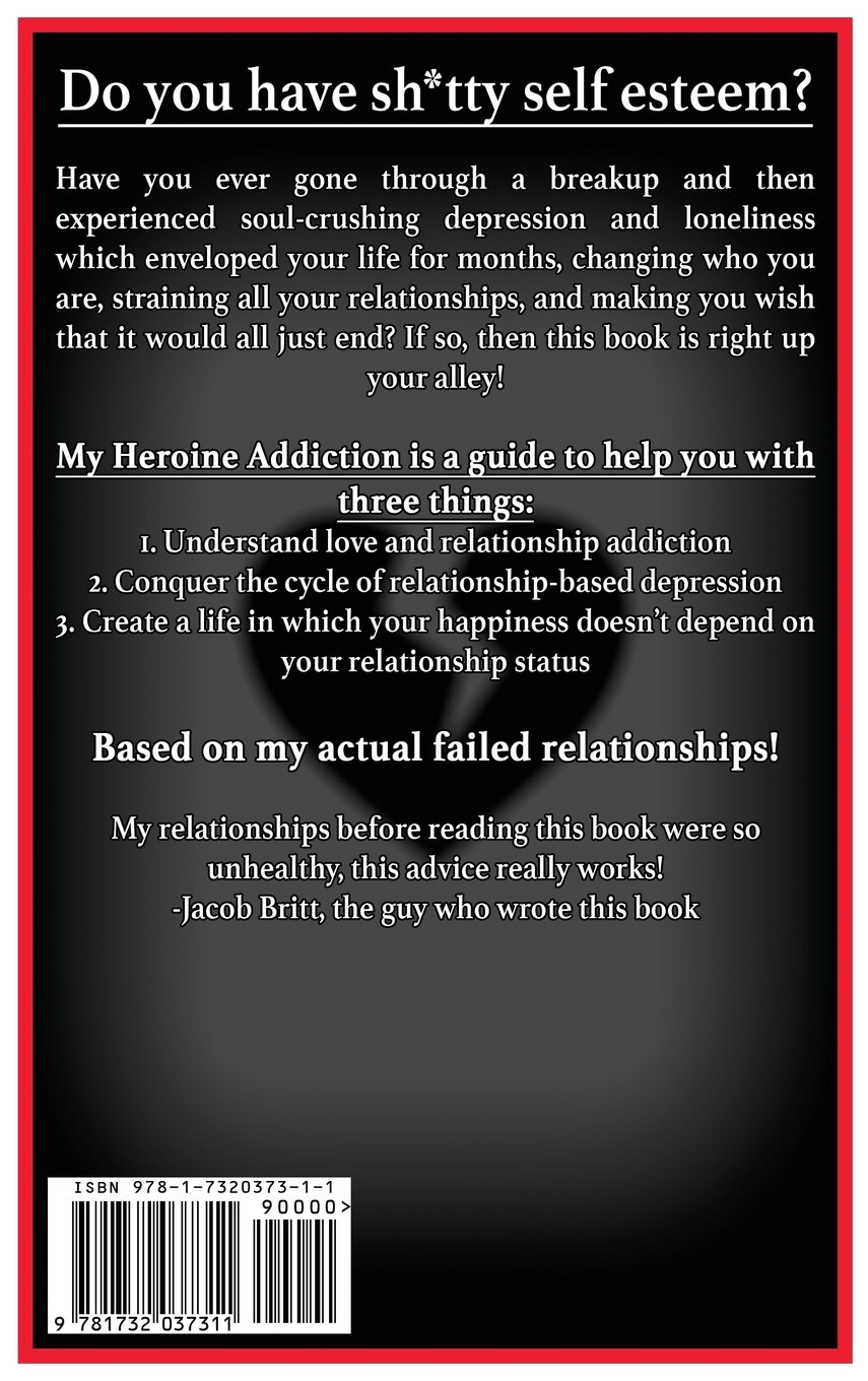 Buy My Heroine Addiction: Stopping the Cycle of Breakup Depression
