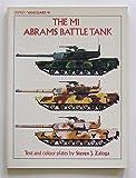 The Ml Abrams Battle Tank (Vanguard Series)
