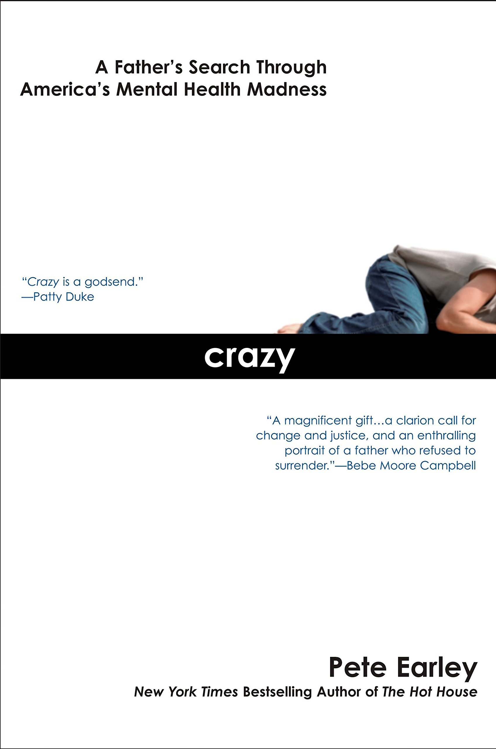 Crazy: A Father's Search Through America's Mental Health