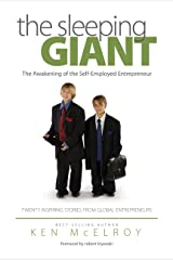 The Sleeping Giant: The Awakening of the Self-Employed Entrepreneur Kindle Edition