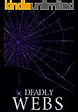 Deadly Webs: Unwoven- Book 2