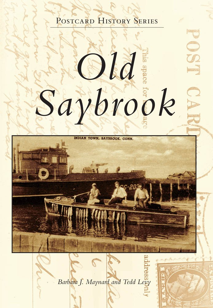 Old Saybrook (Postcard History)