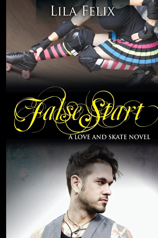 False Start (Love and Skate) (Volume 5) ebook