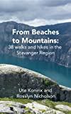 From Beaches to Mountains: 38 walks and hikes in the Stavanger Region