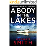 A Body in the Lakes: A gripping crime thriller with a heart-stopping twist