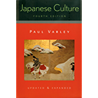 Japanese Culture: 4th Edition (Updated and Expanded) (Kindle version) (Studies of the Weatherhead East Asian Institute)