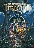 La malédiction de Tirlouit, Tome 1 :