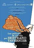 Voyage à travers le cinéma français - Las películas de mi vida, por Bertrand Tavernier