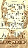 Gerard Manley Hopkins: A Life