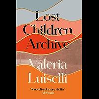 Lost Children Archive (English Edition)