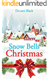 Snow Bells Christmas: Christmas Romance