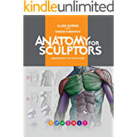 Anatomy For Sculptors, Understanding the Human Figure (English Edition)