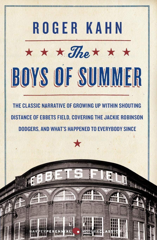 The Boys of Summer (Harperperennial Modern Classics): Kahn, Roger ...