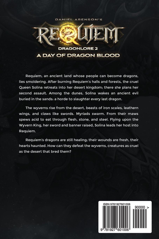 A Day Of Dragon Blood Dragonlore Book 2 Amazoncouk Daniel Arenson 9781927601006 Books