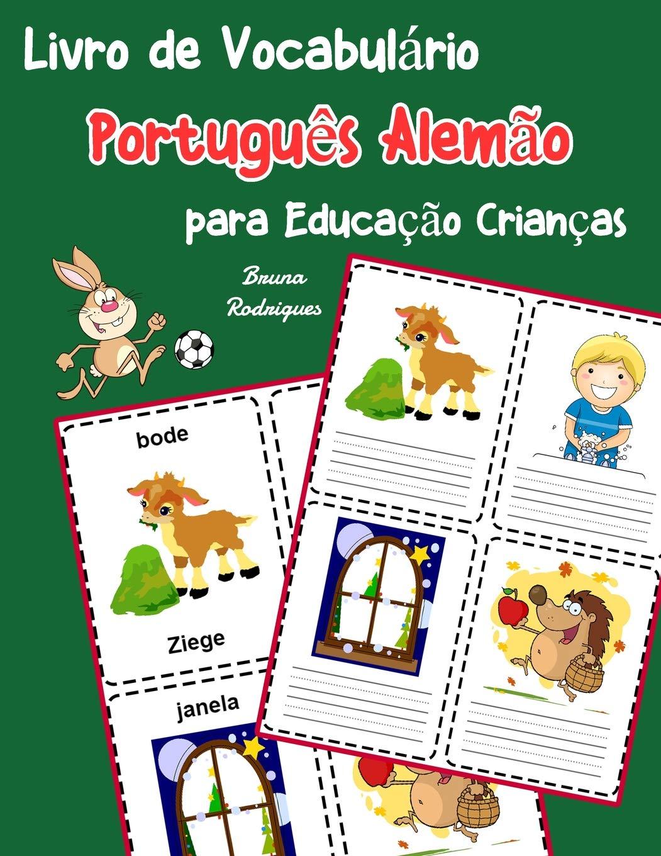 Livro De Vocabulário Português Alemão Para Educação Crianças  Livro Infantil Para Aprender 200 Português Alemão Palavras Básicas  Vocabulário Português Para Crianças Band 4