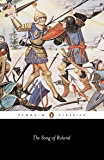 The Song of Roland (Classics)