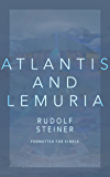 Atlantis and Lemuria: Their History and Civilization (English Edition)