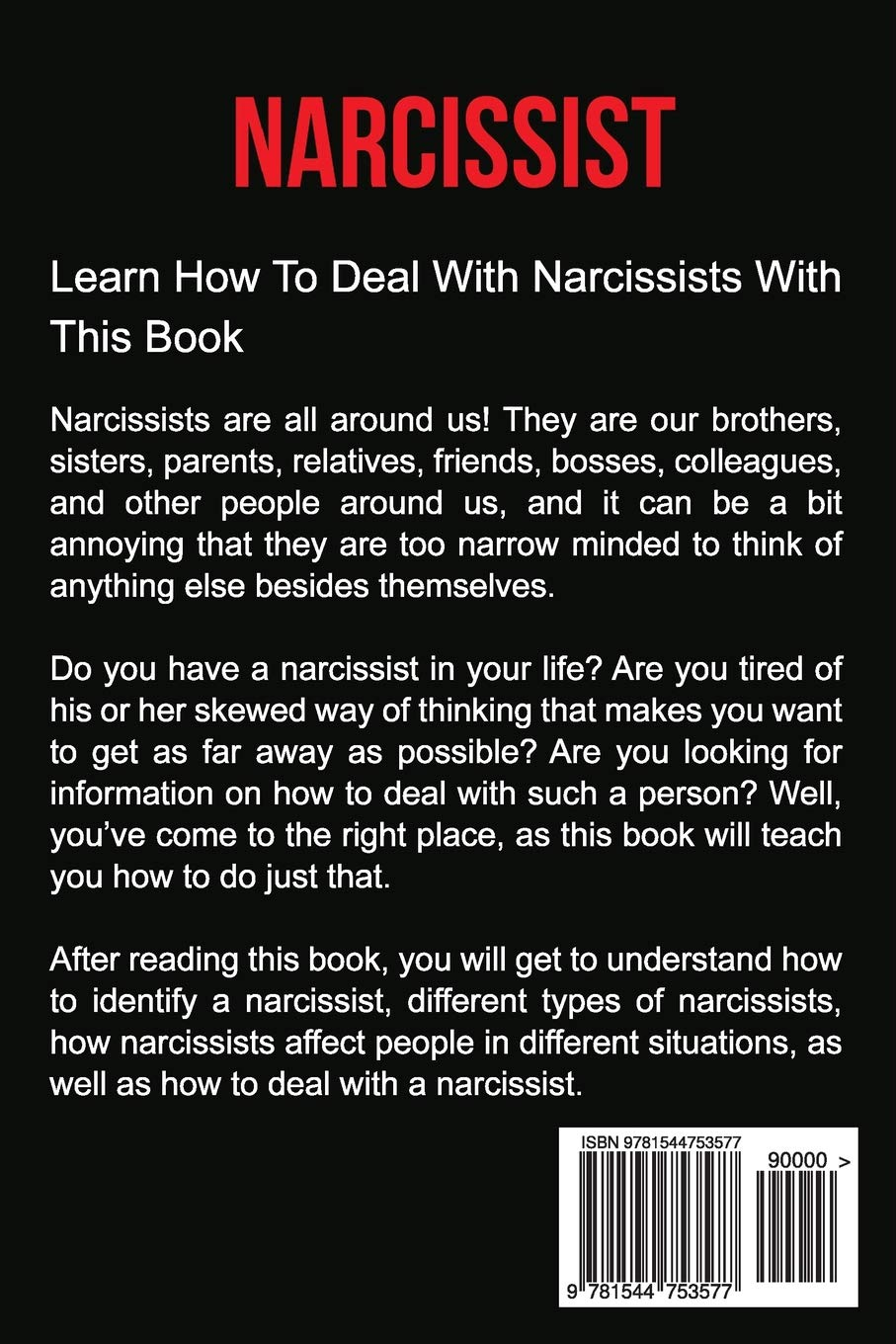 What annoys a narcissist