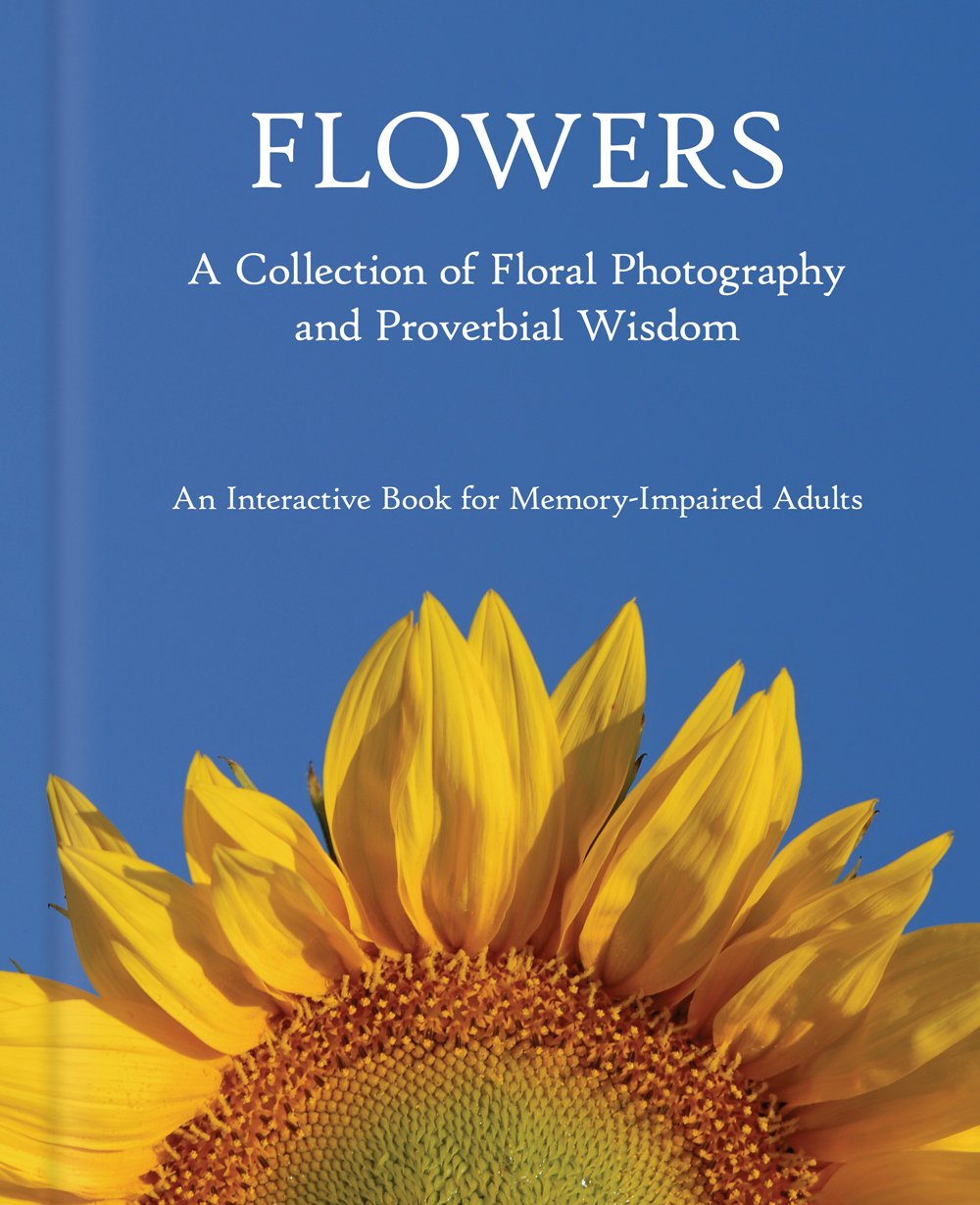 Flowers Alzheimers Dementia Memory Loss Activity Book For