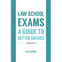 Law School Exams: A Guide to Better Grades