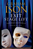 Exit Stage Left: A contemporary police procedural set in London and Paris (A Brock and Poole Mystery Book 14)
