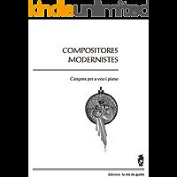 Compositores modernistes: Cançons per a veu i piano