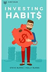 Investing Habits: A Beginner's Guide to Growing Stock Market Wealth Kindle Edition