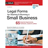 Legal Forms for Starting & Running a Small Business: 65 Essential Agreements, Contracts, Leases & Letters