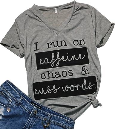 I Run On Coffee Chaos Cuss Words