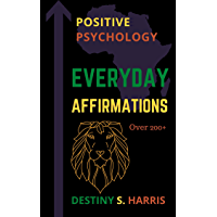 Everyday Affirmations: Positive Psychology (Africa Edition) (In My Blackness) (English Edition)