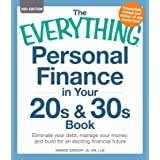 The Everything Personal Finance in Your 20s & 30s Book: Eliminate your debt, manage your money, and build for an exciting fin