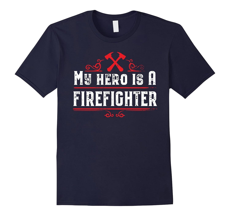 Firefighter Apparel - My Hero is a Firefighter tshirt-T-Shirt