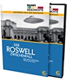Der Roswell Zwischenfall - Discovery Geschichte