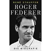Roger Federer: Die Biografie