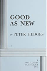 Good As New (Acting Edition for Theater Productions) Paperback