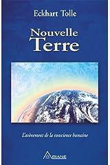 Nouvelle Terre: L'avènement de la conscience humaine (French Edition) Kindle Edition