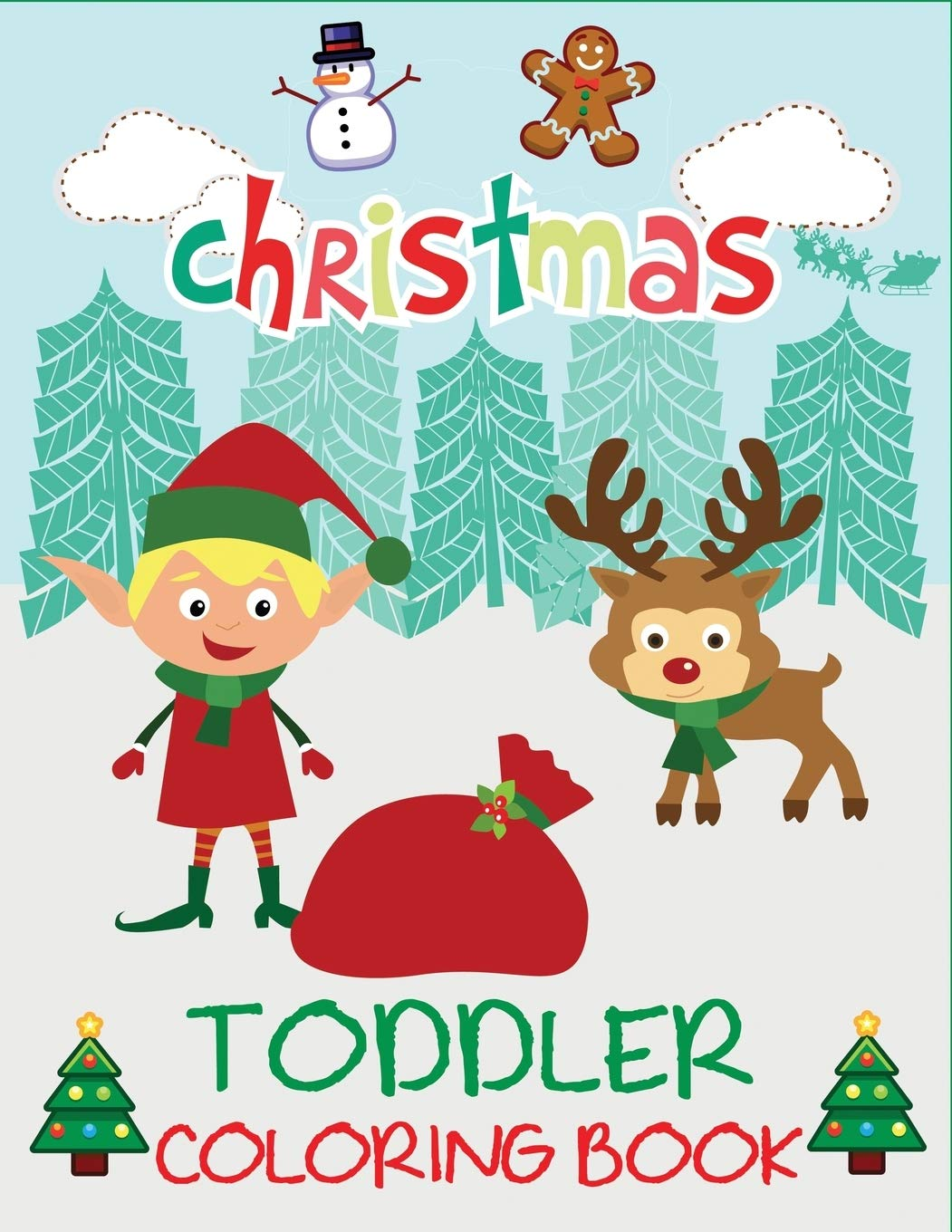 - Christmas Toddler Coloring Book: Christmas Coloring Book For
