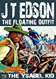 The Ysabel Kid (A Floating Outfit Western Book 1) (English Edition)