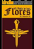 El Valle de Las Flores: Segunda parte de la Trilogía de Los Clanes
